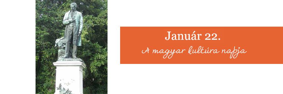Január 22. – A MAGYAR KULTÚRA NAPJA